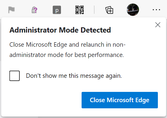 Administrator Mode Detected balloon in Edge